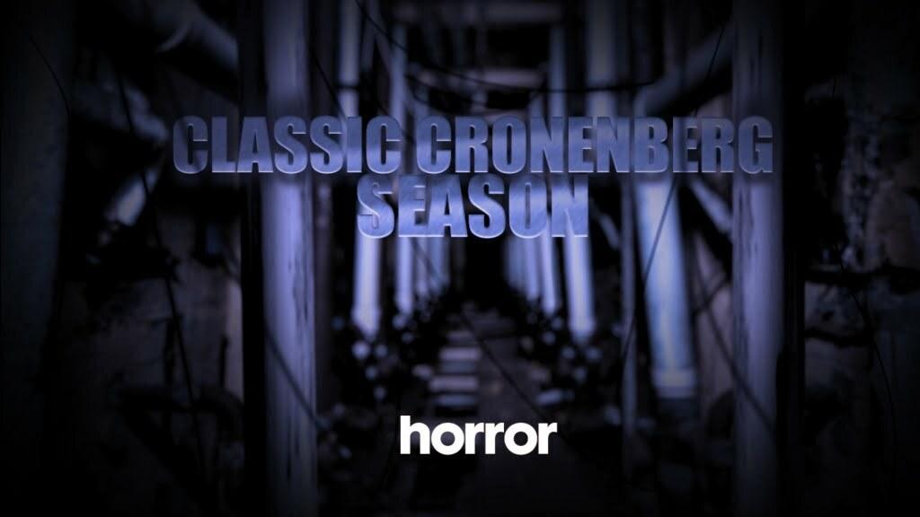 Horror Channel to screen  Classic Cronenberg Season