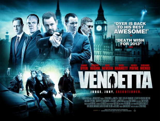 Competition – Win Danny Dyer Signed Vendetta Posters