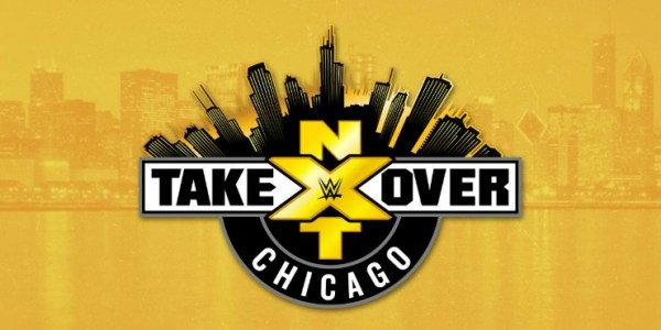 WWE NXT TakeOver: Chicago Preview
