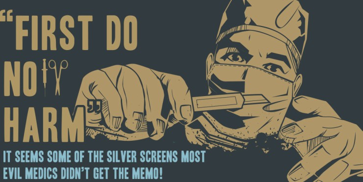 Film's Most Frightening Doctors [Infographic]