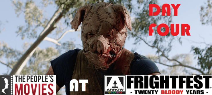 Arrow Video Frightfest 2019 Round Up- Day Four