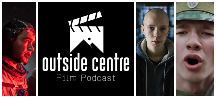 Listen To Episode 129 Of Outside Centre Film Podcast