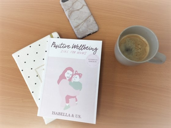 Positive Wellbeing Zine for Mums