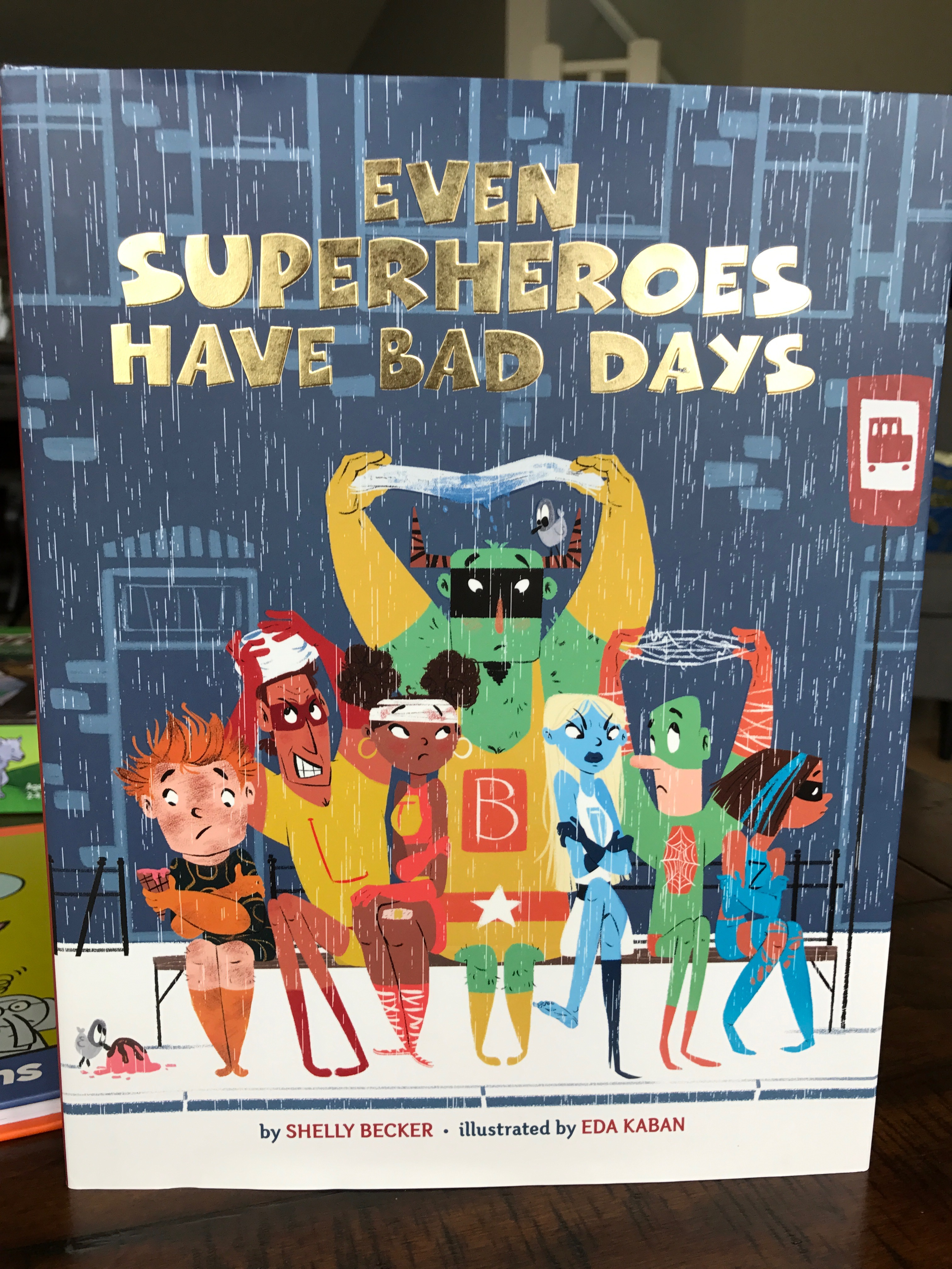 Even Superheroes Have Bad Days Read Aloud