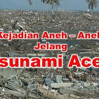 [Kisah Nyata] Tsunami Aceh Telah diperingatkan Sebelum Terjadinya
