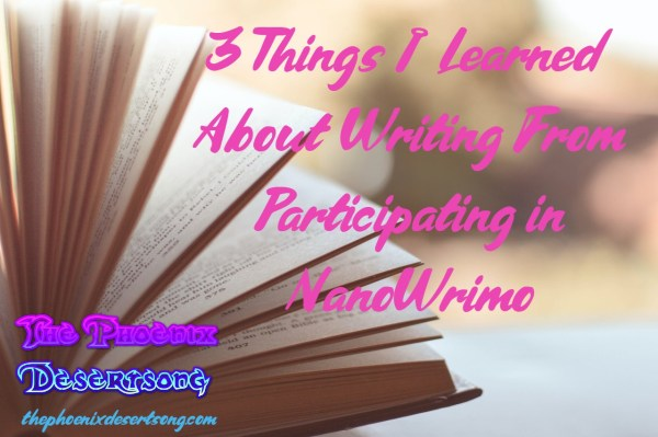 3 Things I Learned About Writing From Participating in NanoWrimo