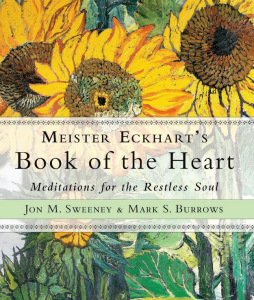 Meister Eckhart's Book of the Heart: Meditations for the Restful Soul