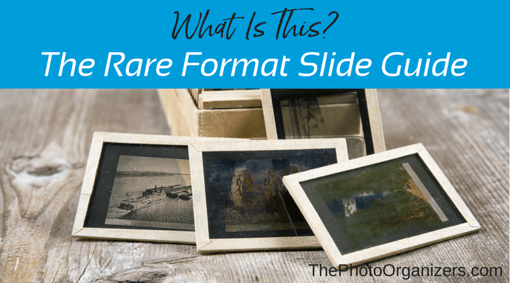 What Is This The Rare Format Slide Guide The Photo Organizers