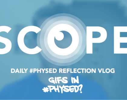 #ScopeVlog 043: GIFs in #PhysEd