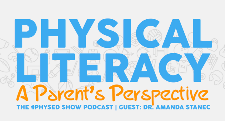 Physical Literacy: A Parent's Perspective