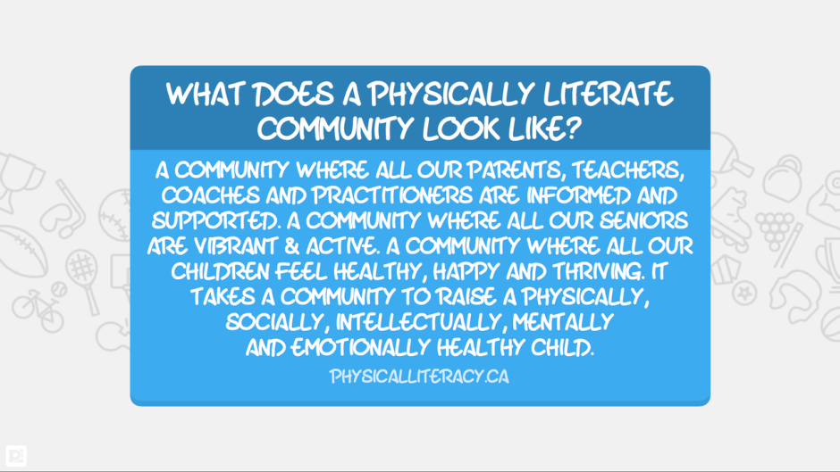 Physically Literate Community