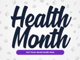 Health Month: Mental Health Week