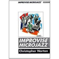 Improvise Microjazz by Christopher Norton