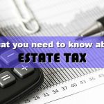Basics of Estate Tax: What it is, Why it's important, and How to Compute for Estate Tax
