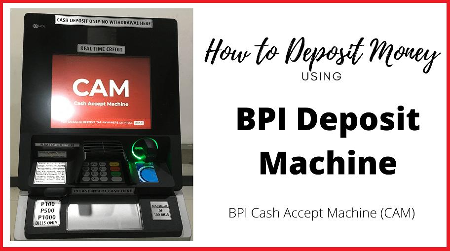 how to deposit money in bpi deposit machine