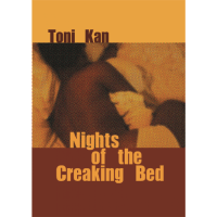 That the Bed May Creak Louder: On Toni Kan's Nights of the Creaking Bed