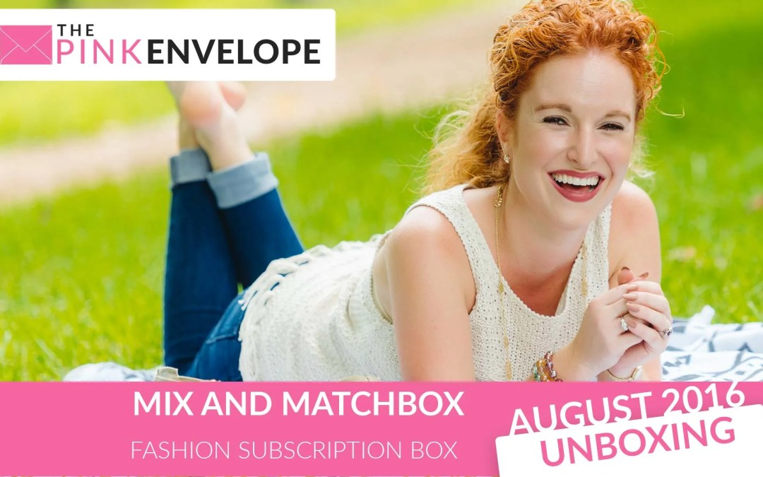 Mix and Match Review – BRAND NEW Clothing Subscription