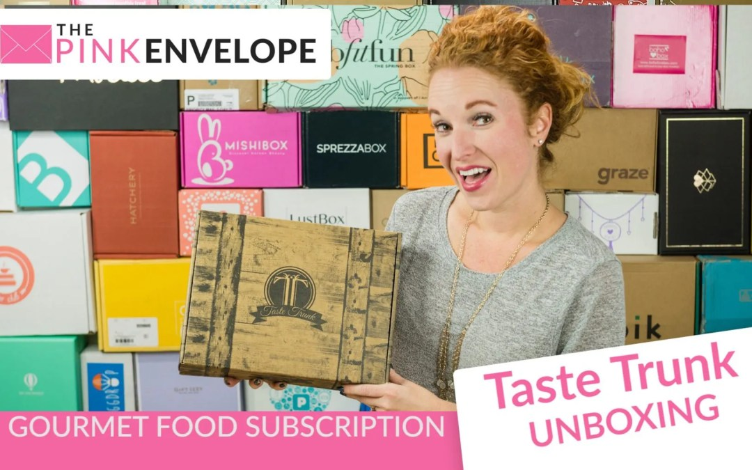 Taste Trunk Review – Unique Gourmet Gift Subscriptions