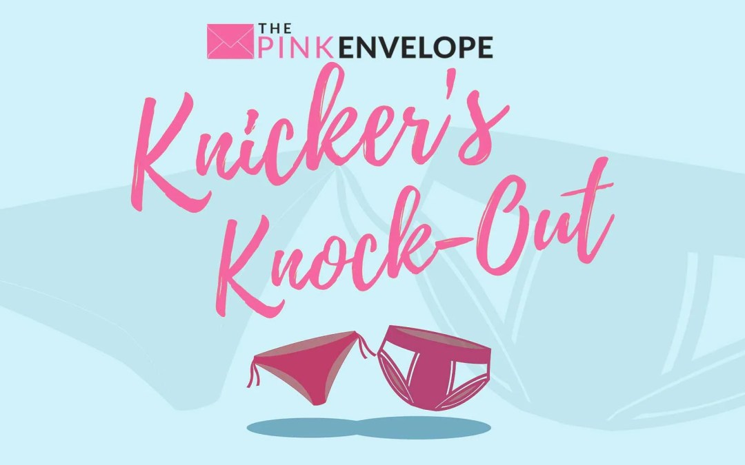 The Official Knickers Knock-Out is Here!!!
