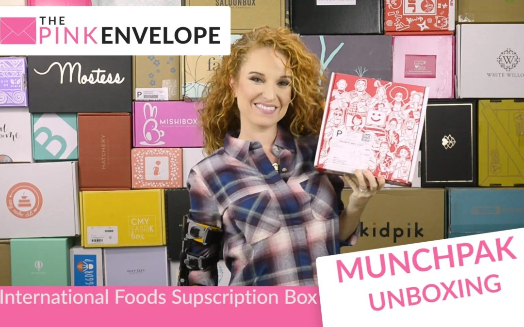 MunchPak Review – International Subscription Box