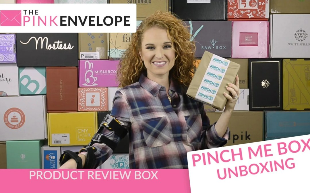 Pinch Me Unboxing – Product Review Box