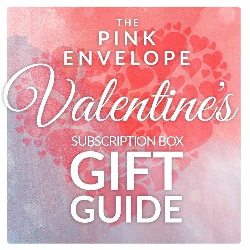Valentine's Subscription Box Gift Guide For Him Her You