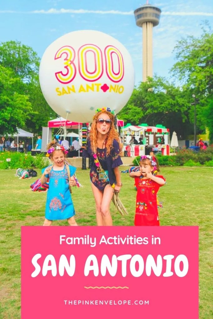 Family Activities in San Antonio Texas