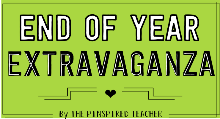 End of Year Extravaganza and Teacher Appreciation!