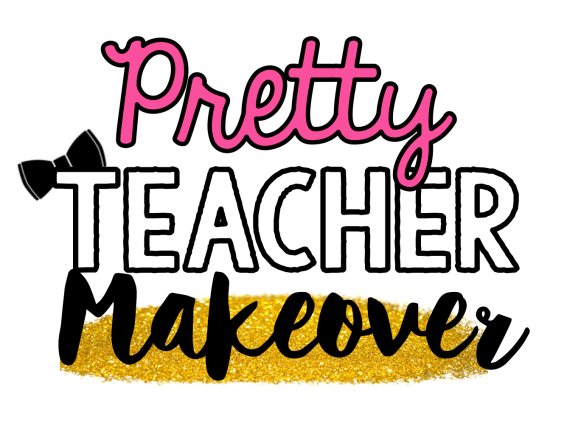 pretty teacher makeover