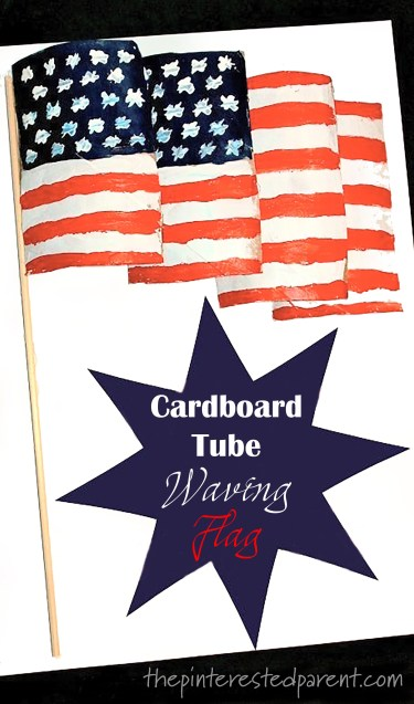 Create a waving flag for the 4th of July out of cardboard paper tubes. Kid's crafts and activities