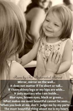 A poem by The Pinterested Parent. DO not copy image or words. Mirror, mirror on the wall. It does not matter if I'm short or tall..