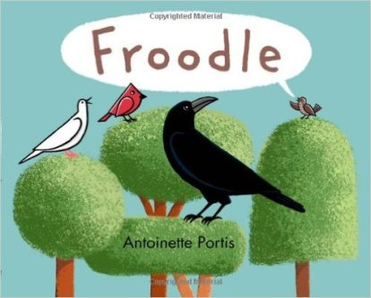 Froodle by Antoinette Portis - funny books for preschoolers