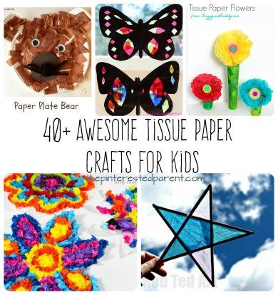 Over 40 Awesome Tissue paper arts and crafts projects for kids. Flowers, animals, seasonal and holidays.