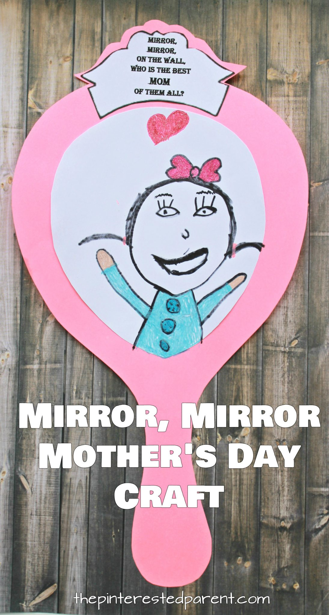 Printable Mirror Craft For Mom The Pinterested Parent