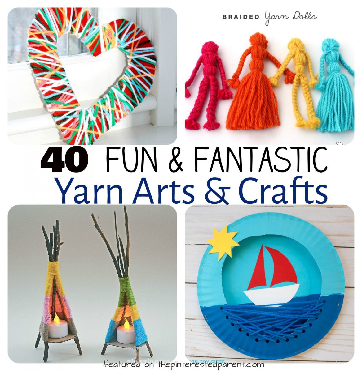 40 Fun Fantastic Yarn Crafts
