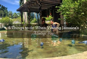 6 Things to do When Visiting Jamaica's Montego Bay