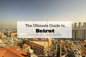 the-ultimate-guide-to-beirut