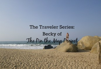 The Traveler Series: Becky of The Pin the Map Project