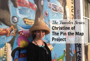 The Traveler Series: Christine of The Pin the Map Project