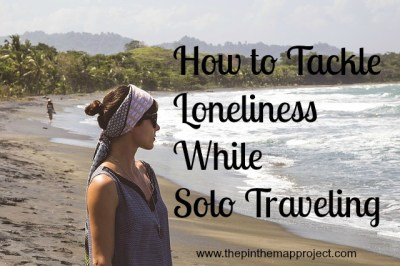 tackle-loneliness-solo-traveling-pin