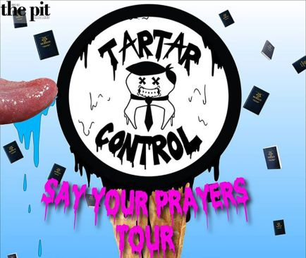 "Tartar Control Announce Their ""Say Your Prayers"" Tour"