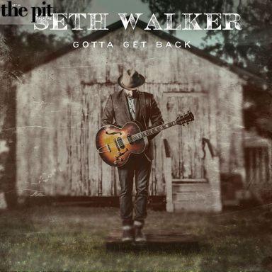Record Review: Seth Walker – Gotta Get Back