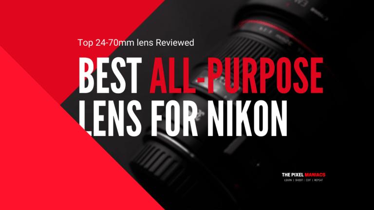 Best 24-70 lens for Nikon
