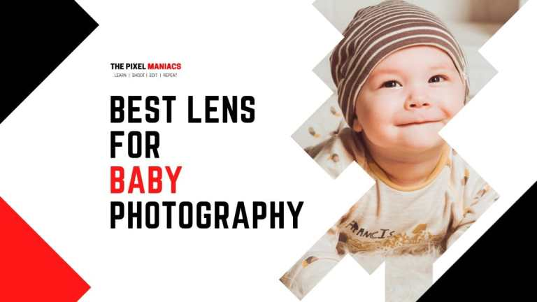 Best lens for Newborn Photography