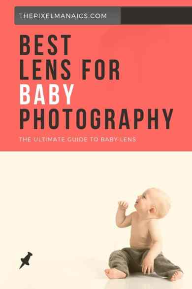 Best Lens for Baby Photography