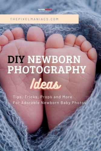 Diy Newborn Photography Ideas Tips and Tricks
