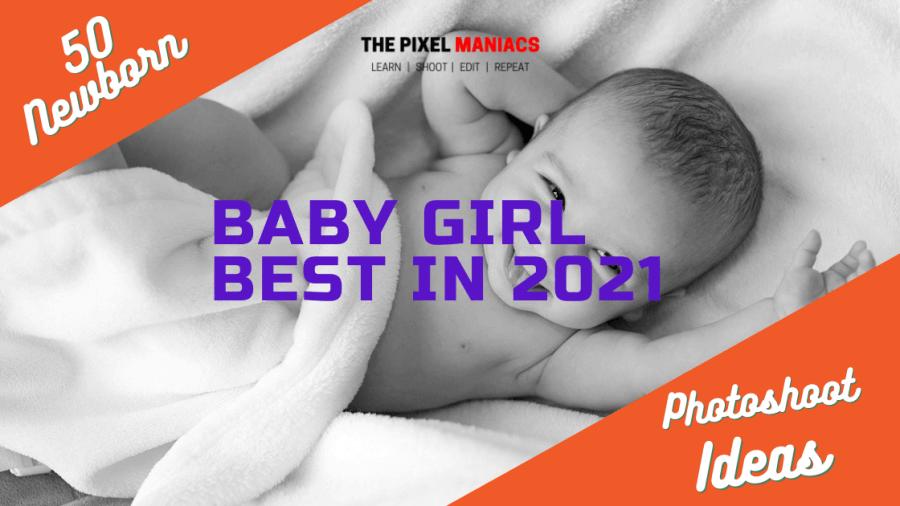 Baby Girl Photoshoot Ideas