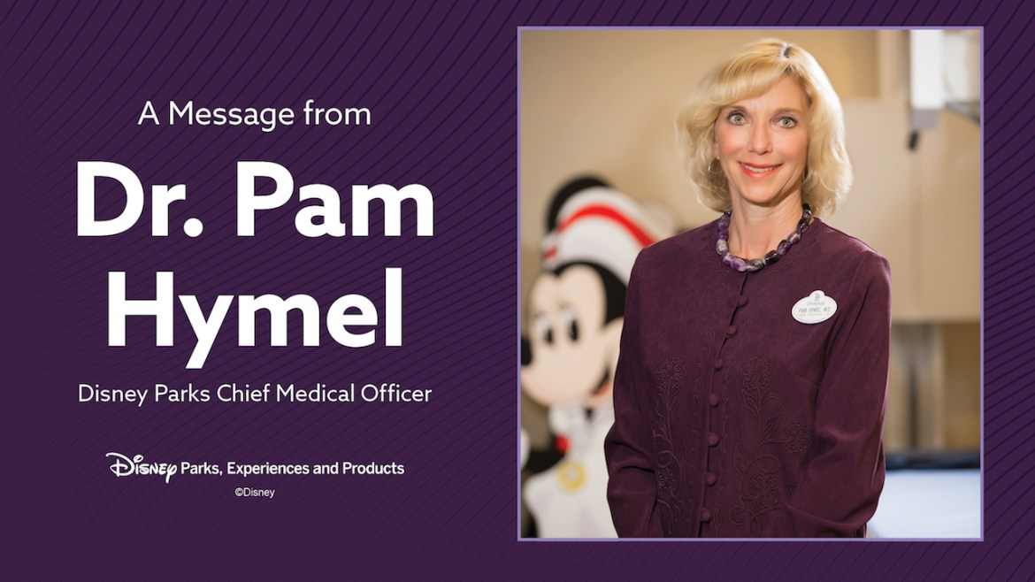 A Message about Disney Parks Opening from Chief Medical Officer Dr. Pamela Hymel
