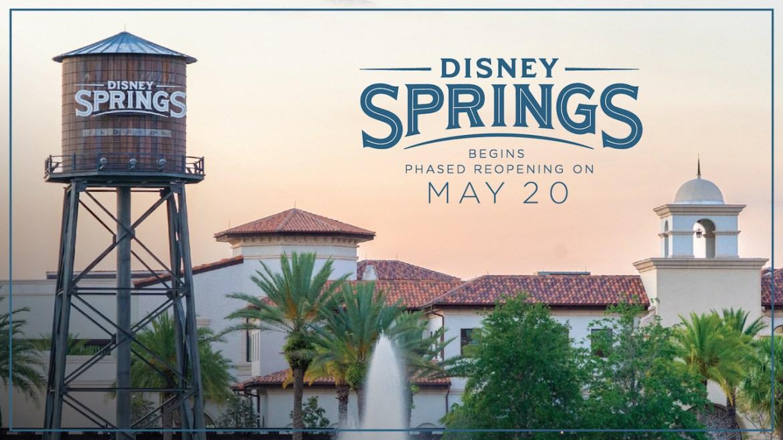 Disney Springs Begins Phased Reopening on May 20