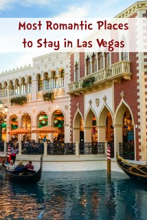 Romantic Places Stay In Las Vegas